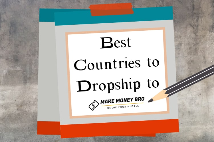 best countries to dropship to.