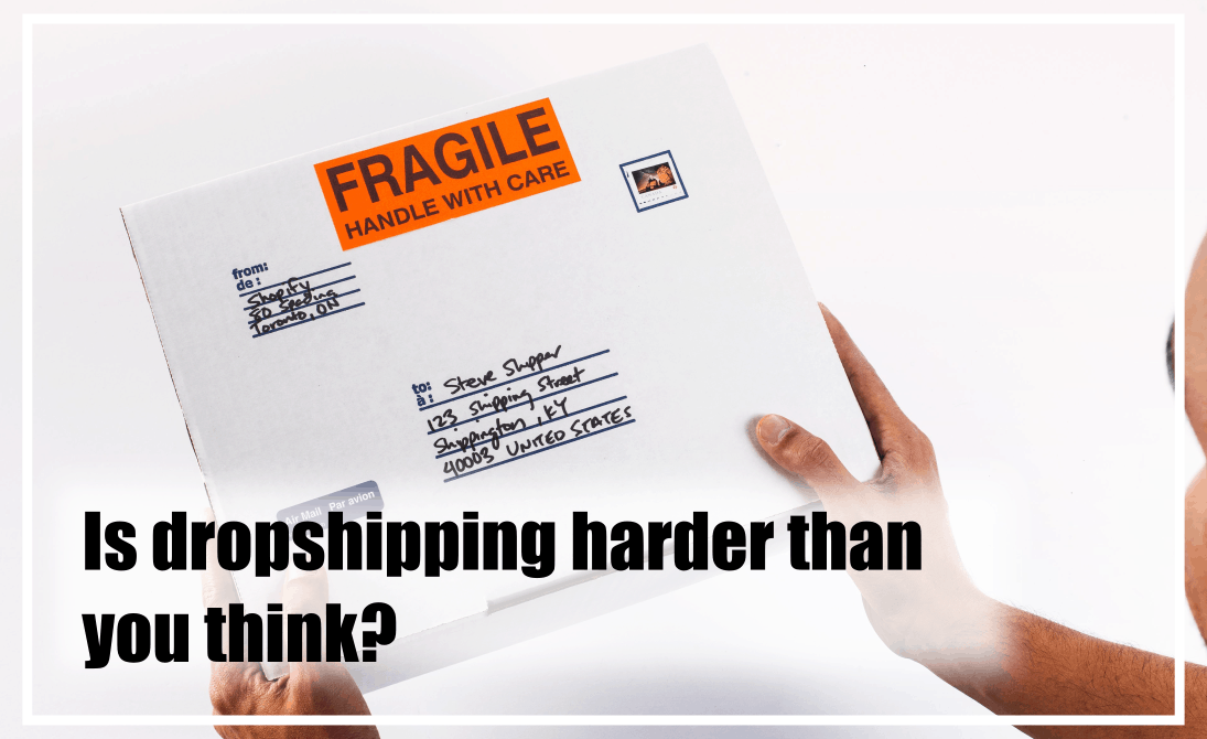 in this article we discuss how hard dropshipping is.