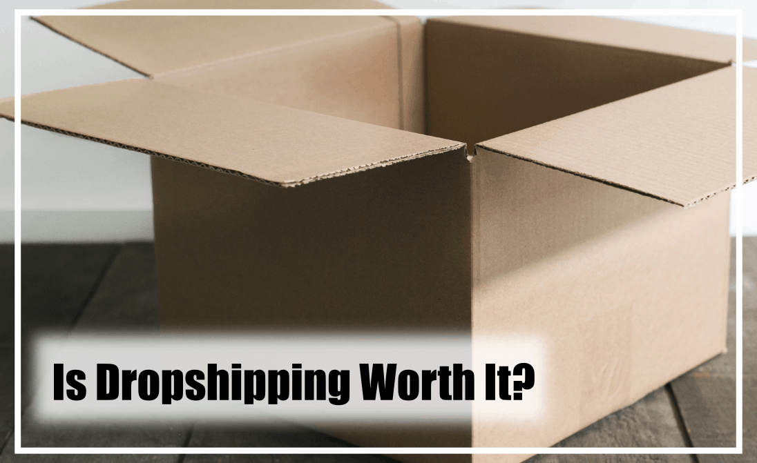 is dropshipping still worthwhile?