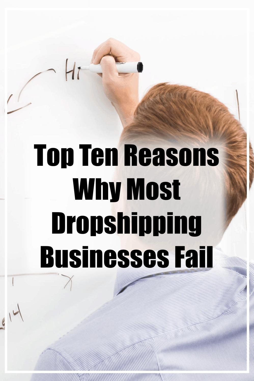 top ten reasons why dropshipping stores fail.