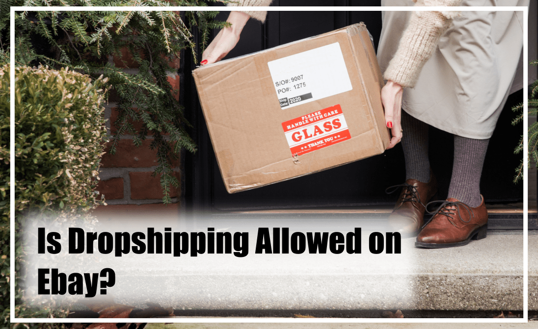 is dropshipping allowed on ebay? we find out today.