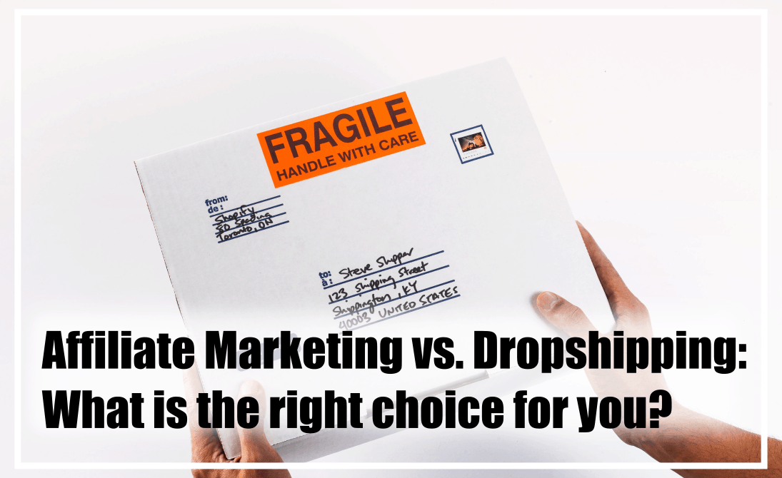 Today we will compare affiliate marketing with dropshipping.