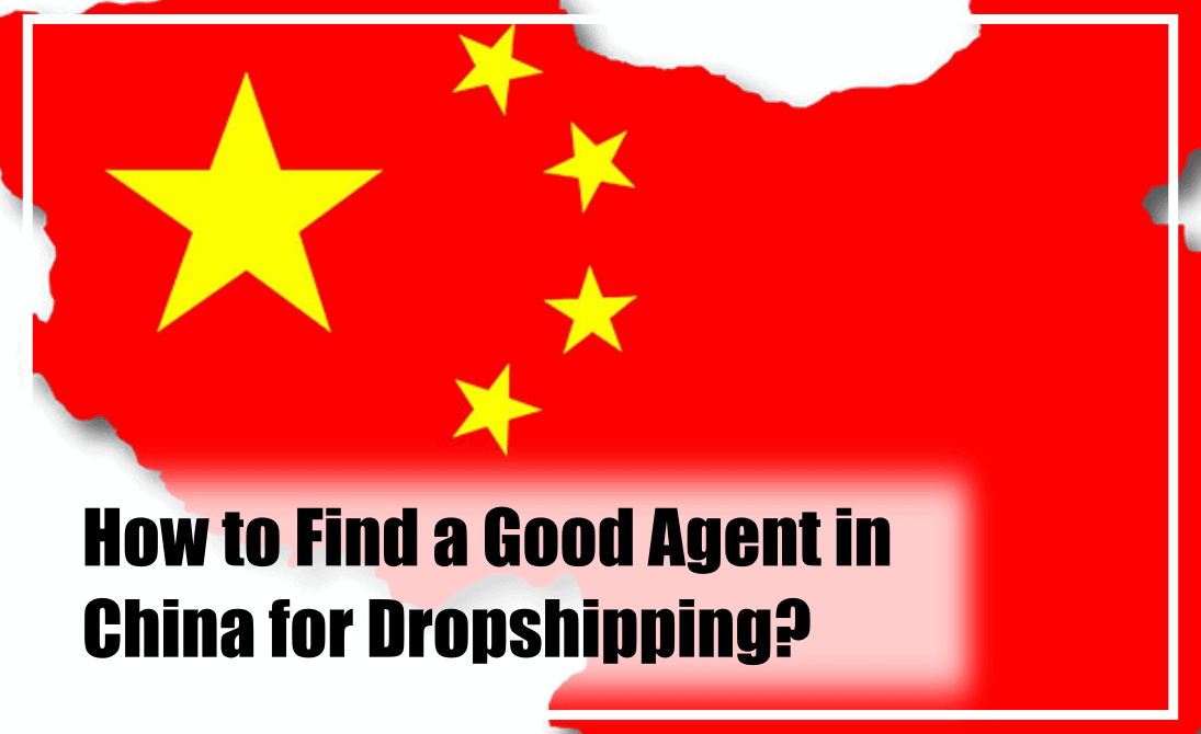 This article will help dropshippers find a good agent in China.
