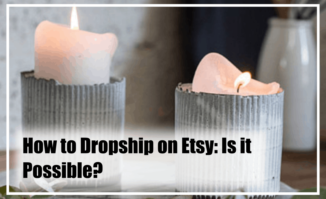 Today we are thinking about if it is possible to dropship on the Etsy platform.